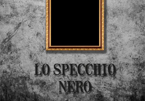 500 pPX LO SPECCHIO NERO DI CRISTIAN COSSETTI