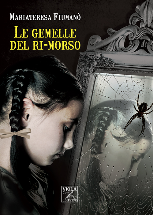 Mariateresa Fiumanò- Le gemelle del rimorso.indd