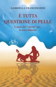Gabriella Franceschini-è tutta questione di pelle.indd