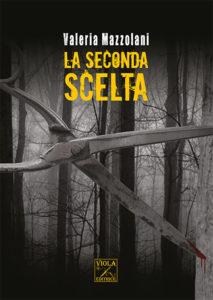 Valeria Mazzolani - La seconda scelta.indd