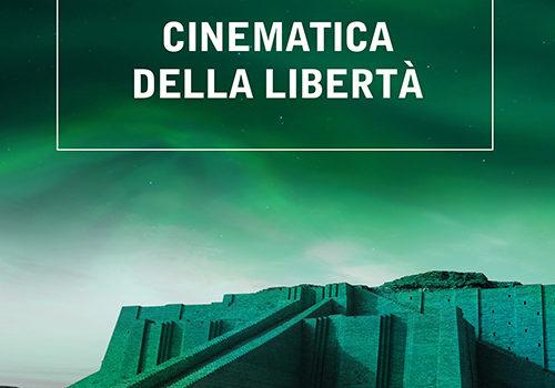 Roccetti-Cinematica della libertà