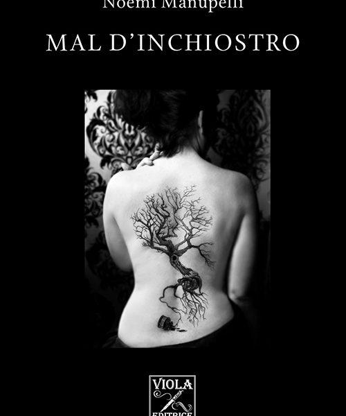 Noemi Manupelli - Mal d'inchiostro
